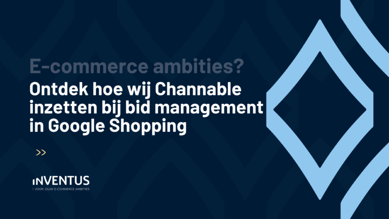 Ontdek hoe wij channable inzetten voor bidmanagement in Google Shopping